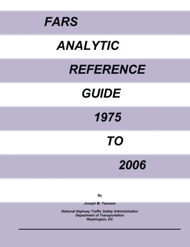 FARS Analytic Reference Guide 1975 to 2006