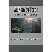 Au Nom du Corps
