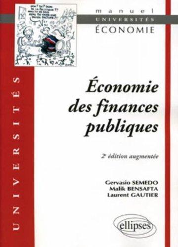 Economie des finances publiques par Gervasio Semedo, Malik Bensafta, Laurence Gautier