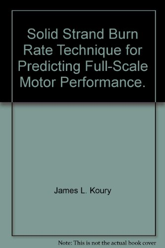 Full-rate-motor (Solid Strand Burn Rate Technique for Predicting Full-Scale Motor Performance.)