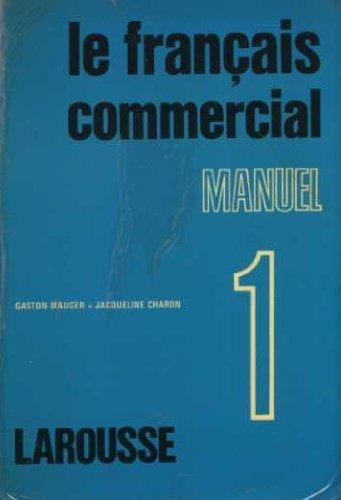 le francais commercial manuel 1.