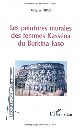Les peintures murales des femmes kassena du burkina faso
