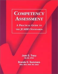 Competency Assessment: A Practical Guide to the Jcaho Standards by Brenda G. Summers (2001-01-15)