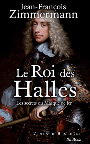 Le Roi des Halles (Vents d'Histoire) par Jean-François Zimmermann