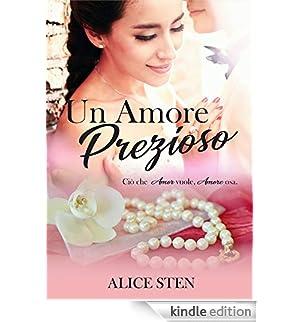 Un amore prezioso [Edizione Kindle]