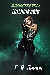 Kazak Guardians: Book II: Unthinkable (English Edition)