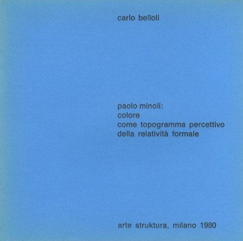 Paolo Minoli: colore come topogramma percettivo della relatività formale