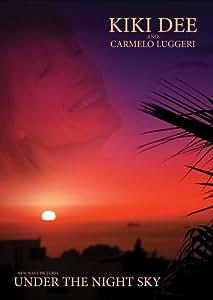Under the Night Sky - Kiki Dee & Carmelo Luggeri [DVD]