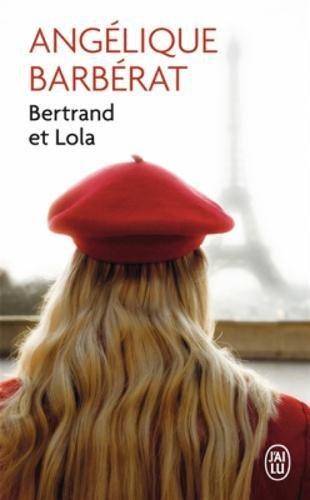 Bertrand et Lola : roman