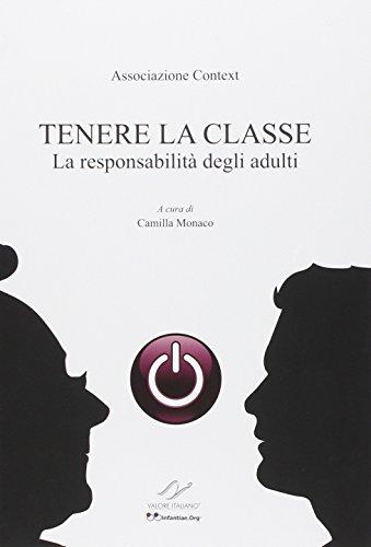 Tenere la classe. La responsabilità degli adulti