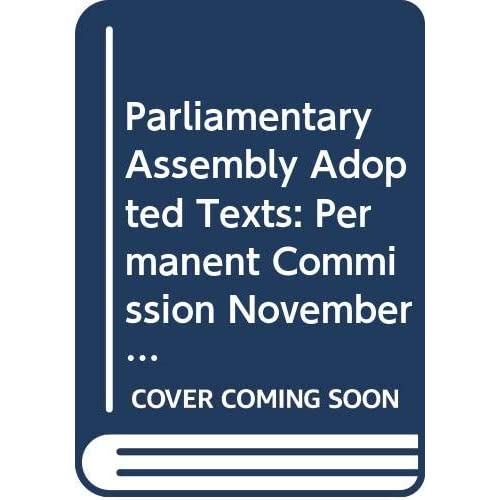 Parliamentary Assembly Adopted Texts: Permanent Commission November 12, 2010