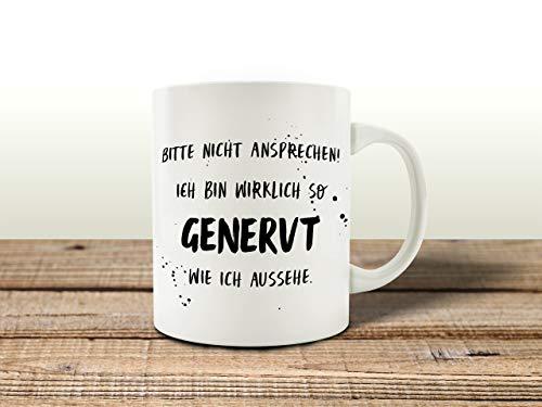 Interluxe Tasse Kaffeetasse mit Spruch Bitte Nicht ANSPRECHEN ICH Bin WIRKLICH SO GENERVT Warnung