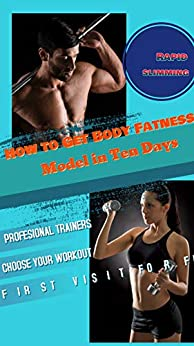 How to Get Body Fatness Model in Ten Days: Rapid slimming (Family Health Book 5) Descargar Epub Gratis