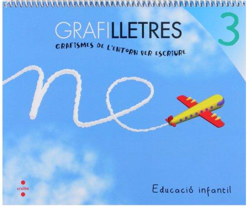 Grafilletres 3. Grafismes de l'entorn per escriure - 9788466133999 por Equip Editorial Cruïlla