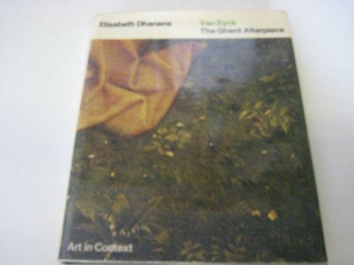Van Eyck: Ghent Altarpiece (Art in context) by Elisabeth Dhanens (1973-10-26)