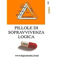 Pillole di sopravvivenza logica: Comprensione del testo