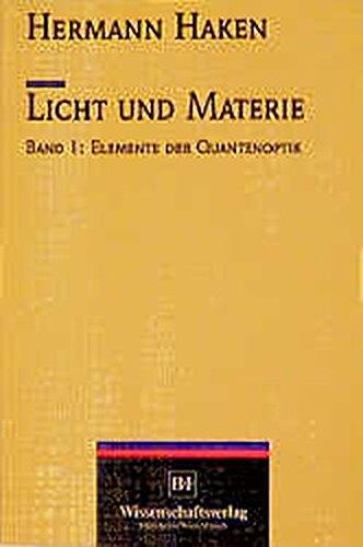 Licht und Materie, Bd.1, Elemente der Quantenoptik