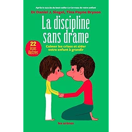 La Discipline sans drame (AR.EDUCATION)