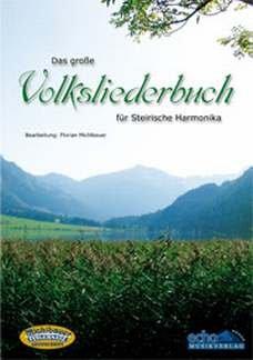 DAS GROSSE VOLKSLIEDERBUCH - arrangiert für Steirische Handharmonika - Diat. Handharmonika [Noten / Sheetmusic]