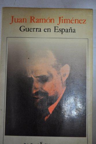 Guerra en España (Biblioteca breve) por Juan Ramón Jiménez