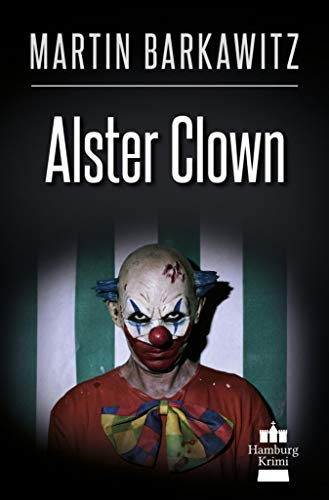 Alster Clown: SoKo Hamburg