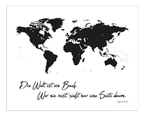 PICSonPAPER Poster Weltkarte schwarz Weiss Die Welt ist EIN Buch. Wer nie Reist, Sieht nur eine Seite Davon, ungerahmt 50 cm x 40 cm (Ungerahmt 50 cm x 40 cm)