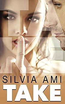 Take (English Edition) di [Ami, Silvia]