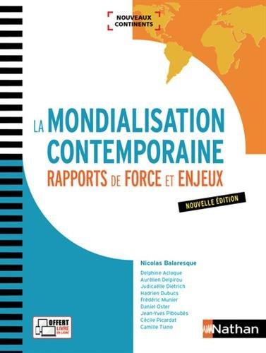 la-mondialisation-contemporaine-rapports-de-force-et-enjeux