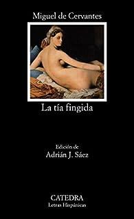 La tía fingida par Miguel De Cervantes
