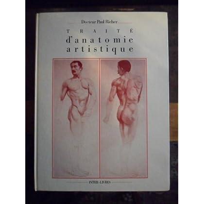 Anatomie artistique : Description des formes exterieures du corps humain au repos et dans les principaux mouvements