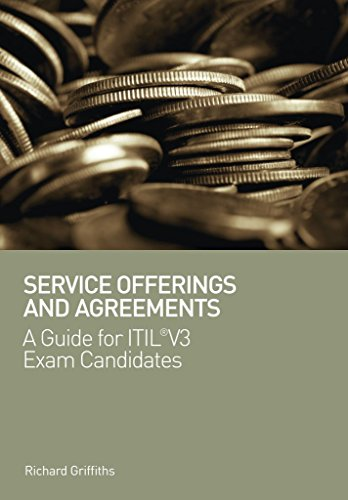 [(Service Offerings and Agreements : A Guide for ITIL(r) V3 Exam  Candidates)] [By (author) Richard Griffiths] published on (January, 2011)