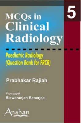 [(Paediatric Radiology)] [By (author) Rajiah Prabhakar] published on (March, 2006)