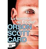 La Sombra de Ender (Spanish) Card, Orson Scott ( Author ) Apr-30-2012 Hardcover