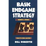 Basic Endgame Strategy: Queens & Rooks (Road to Chess Mastery) by Bill Robertie (1998-09-01)