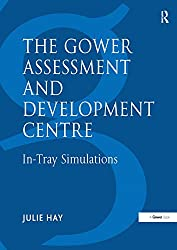 The Gower Assessment and Development Centre: In-Tray Simulations