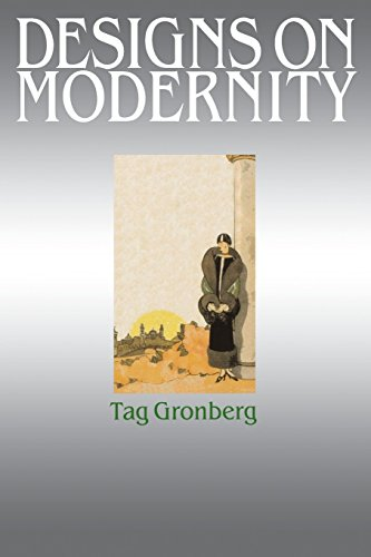 Designs on Modernity: Exhibiting the City in 1920s Paris by Tag Gronberg (1-Mar-2013) Paperback