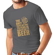 lepni.me Camisetas Hombre Tener Miedo de no Tener una Cerveza - para la Fiesta