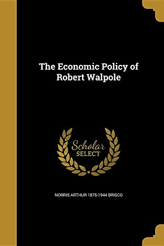 economic-policy-of-robert-walp