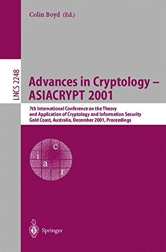 Advances in Cryptology Asiacrypt 2001: 7th International Conference on the Theory and Application of Cryptology and Information Security Gold Coast, ... (Lecture Notes in Computer Science) por C. Boyd