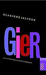 Gier by Elfriede Jelinek (2000-09-01)