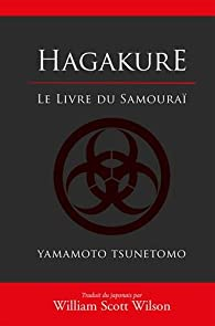 Hagakure, le livre du samourai par Jocho Yamamoto