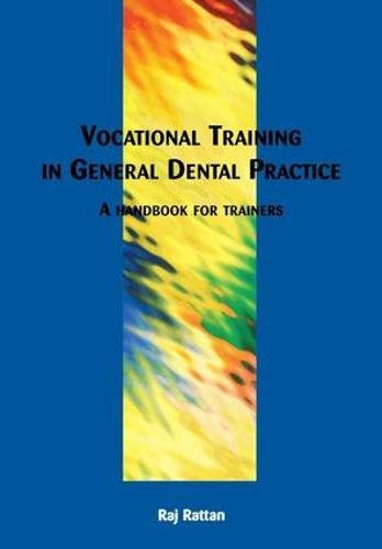 Vocational Training in General Dental Practice: The Handbook for Trainers