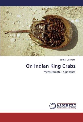 On Indian King Crabs: Merostomata : Xiphosura