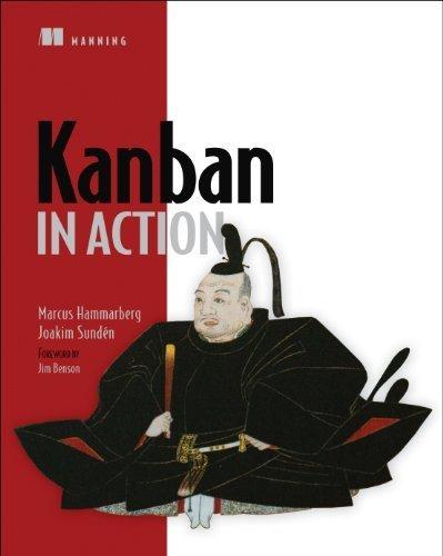 Kanban in Action 1st edition by Hammarberg, Marcus, Sunden, Joakim (2014) Paperback