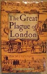 The Great Plague of London by Walter George Bell (1995-02-02)