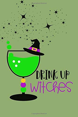 Drink Up Witches: Notebook for Kids (Halloween-drinks Spooky Kinder Für)