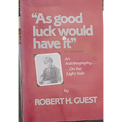 As good luck would have it (Wm. Shakespeare): An autobiography--on the light side