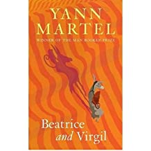 [(Beatrice and Virgil)] [ By (author) Yann Martel ] [June, 2010]