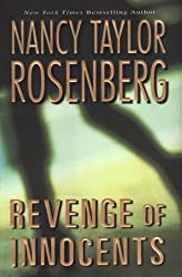 Revenge of Innocents by Nancy Taylor Rosenberg (2007-05-01)