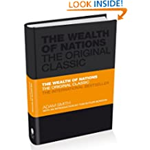 The Wealth of Nations: The Economics Classic – A Selected Edition for the Contemporary Reader (Capstone Classics)